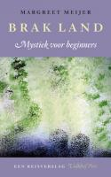 Brak land – Mystiek voor beginners
