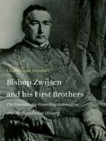 Bishop Zwijsen and his First Brothers